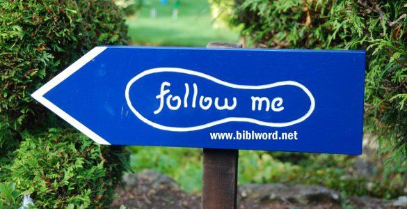Jesus said follow me