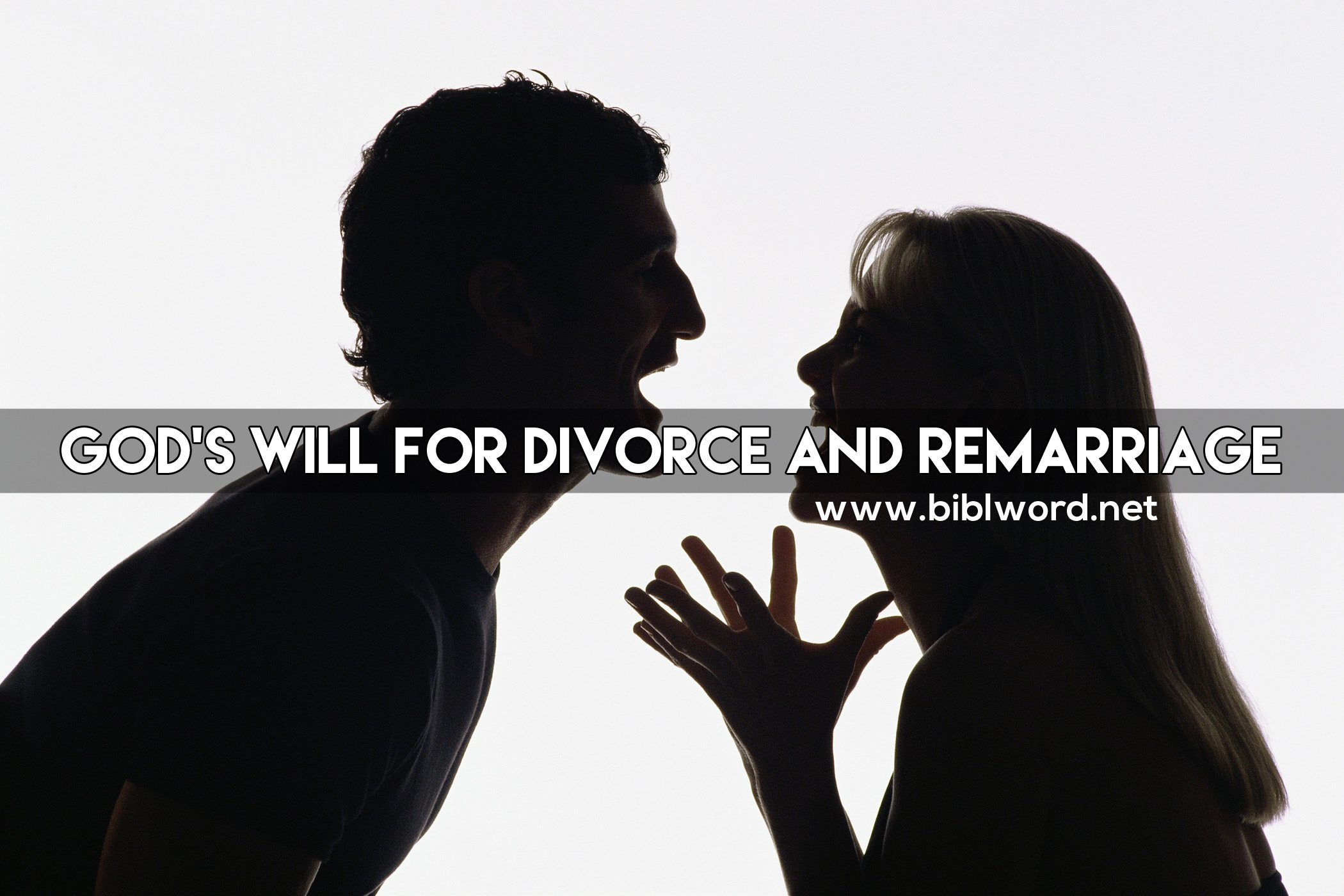 God's Will for Divorce and Remarriage