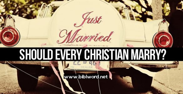 Should every Christian marry