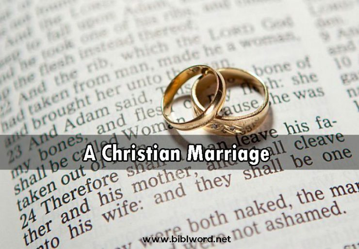 the biblical views on marriage He blesses this union in marriage, and he teaches us in the bible many things  we  the early portion of married life can be a 'testing time'—letting your thoughts, .