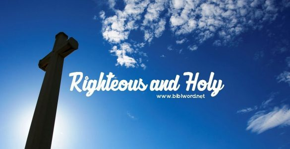 Difference Between Being Righteous and Being Holy