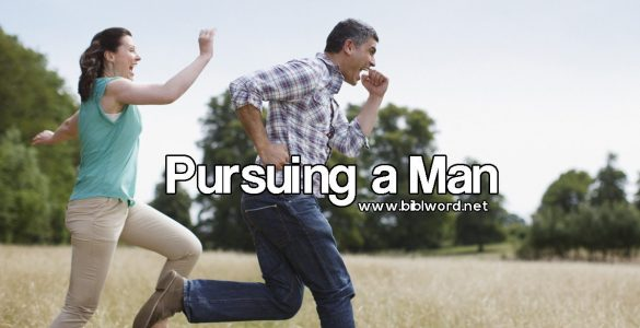 Pursuing a Man
