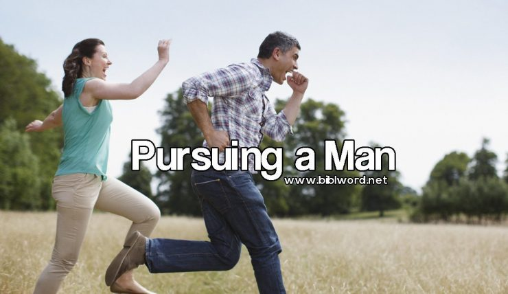 Pursuing a Man