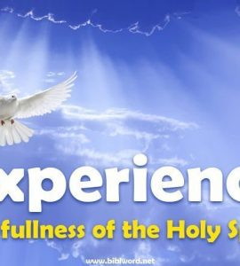 How can I experience the fullness of the Holy Spirit?